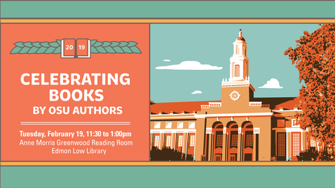 Thumbnail for entry Celebrating Books by OSU Authors 2019