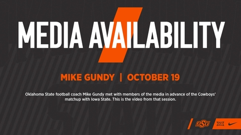 Thumbnail for entry FOOTBALL: Mike Gundy Speaks to the Media About Upcoming Game Saturday vs. Iowa State
