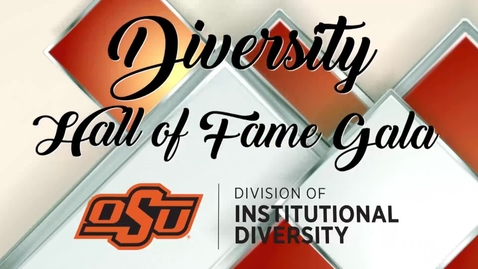 Thumbnail for entry  2019 OSU Diversity Hall of Fame