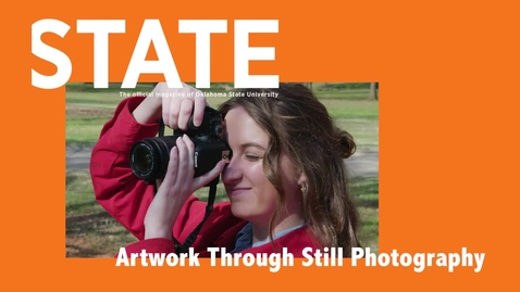 Thumbnail for entry STATE Magazine:  Artwork Through Still Photography
