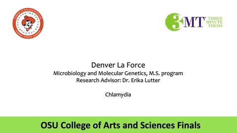 Thumbnail for entry Denver La Force: CAS 3MT Graduate Finals