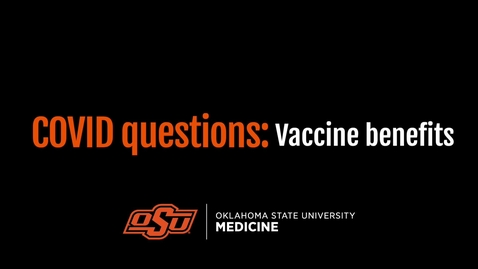 Thumbnail for entry Covid Questions: Vaccine Benefits