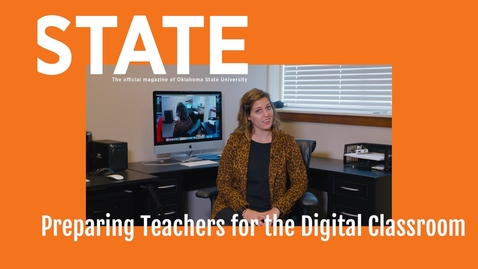 Thumbnail for entry STATE Magazine: Preparing Teachers for the Digital Classroom