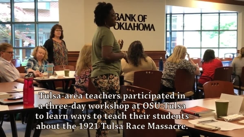 Thumbnail for entry Strategies for Teaching the 1921 Tulsa Race Massacre Workshop at OSU-Tulsa