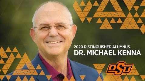 Thumbnail for entry 2020 Distinguished Alumni: Dr. Michael Kenna