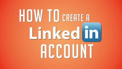Thumbnail for entry How to Create a LinkedIn Account