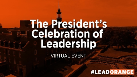 Thumbnail for entry The President's Celebration of Leadership: Virtual Event - Part 1