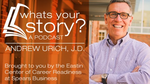Thumbnail for entry Eastin Center - What's Your Story? Podcast - Scott Love