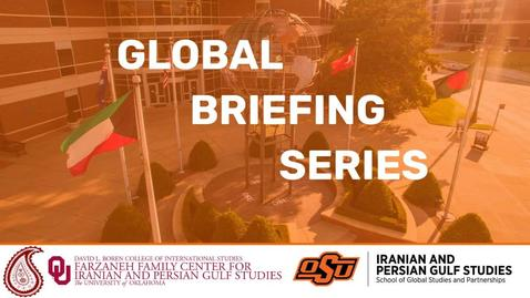 Thumbnail for entry REBROADCAST:  Global Briefing Series-- Shi'a-Sunni Dynamics and the Geopolitics of Sectarianism in the Middle East 8