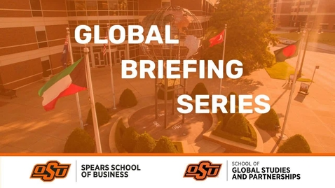 Thumbnail for entry Global Briefing Series with Everett Eissenstat