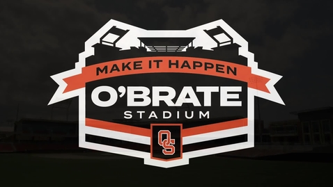 Thumbnail for entry O'Brate Stadium:  Make it Happen