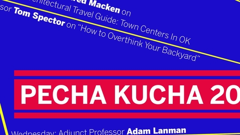 Thumbnail for entry 2020 Pecha Kucha - Adam Lanman
