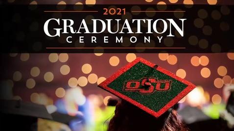 Thumbnail for entry OSU Tulsa Spring 2021 Graduation Ceremony