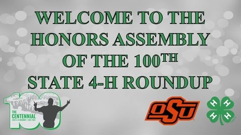Thumbnail for entry  Honors Night Assembly of the 2021 Oklahoma State 4-H Roundup