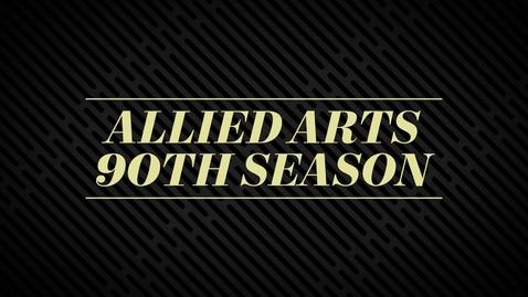 Thumbnail for entry Allied Arts 90th Season