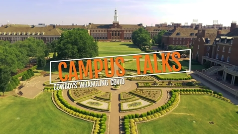 Thumbnail for entry Campus Talks - Cowboys Wrangling Covid .