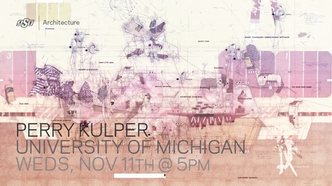 Thumbnail for entry SoA Lecture Series: Perry Kulper