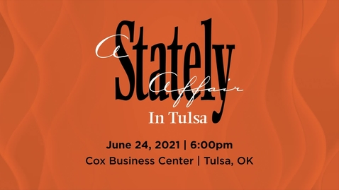 Thumbnail for entry A Stately Affair in Tulsa