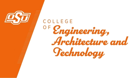 Thumbnail for entry OSU College of Engineering, Architecture and Technology Celebrates the Class of 2020!