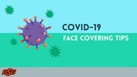 Thumbnail for entry COVID-19 Face Covering Tips