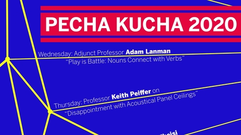 Thumbnail for entry 2020 Pecha Kucha - Keith Peiffer