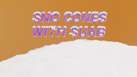 Thumbnail for entry SUAB 2021: Sno Cones with SUAB