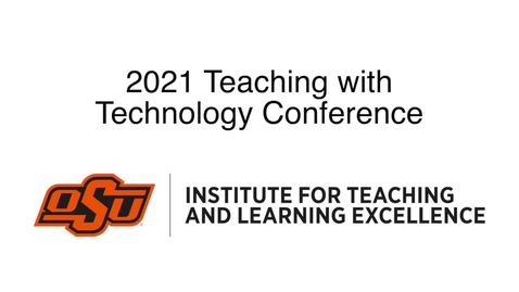 Thumbnail for entry 2021 Teaching with Technology Conference Trailer