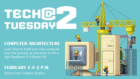Thumbnail for entry Tech Tuesday @ 2 Computer Architecture