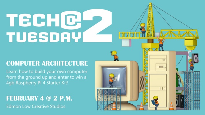 Tech Tuesday @ 2 Computer Architecture