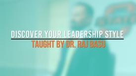 Thumbnail for entry Discover Your Leadership Style - Dr. Raj Basu
