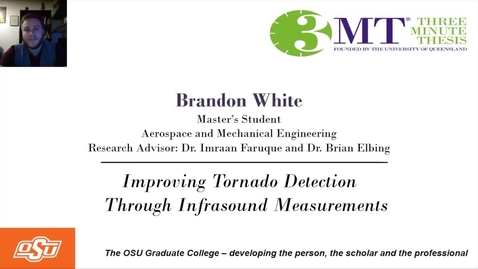 Thumbnail for entry Brandon White 3MT Prelims: Improving Tornado Detection Through Infrasound Measurements