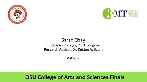 Thumbnail for entry Sarah Elzay: CAS 3MT Graduate Finals