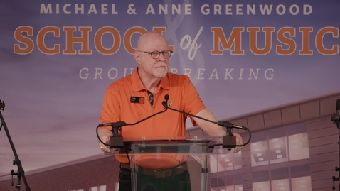 Michael and Anne Greenwood School of Music Groundbreaking