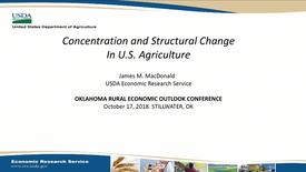 Thumbnail for entry Concentration and Structural Change in U.S. Agriculture
