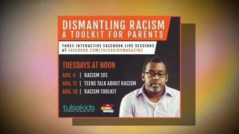 Thumbnail for entry IN THE NEWS: Dismantling Racism - Toolkit for Parents