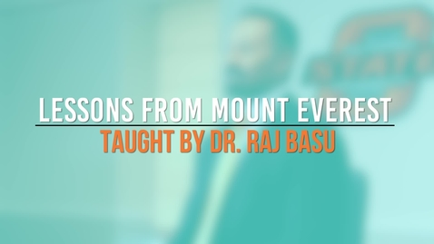 Thumbnail for entry Lessons from Mount Everest - Dr. Raj Basu