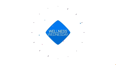 Thumbnail for entry Wellness Wednesday 3/25