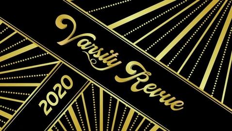 Thumbnail for entry 2020 Varsity Revue