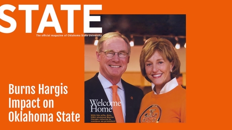 Thumbnail for entry STATE Magazine:  Burns Hargis Impact on Oklahoma State
