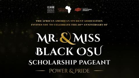 Thumbnail for entry REBROADCAST:  Mr. & Miss Black Oklahoma State University Scholarship Pageant