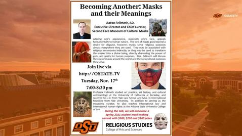 Thumbnail for entry REBROADCAST:  Becoming Another--Masks and their Meanings