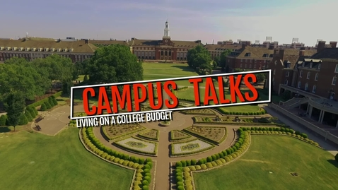 Thumbnail for entry Campus Talks- Living on a college budget