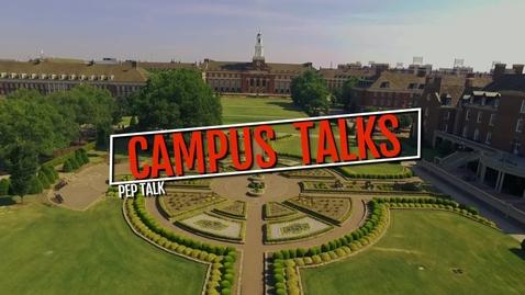 Thumbnail for entry Campus Talks- Pep Talk