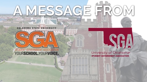 Thumbnail for entry A Message from OSU and OU's Student Government Associations