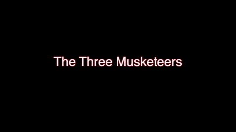 Thumbnail for entry OSU Theatre Presents: The Three Musketeers
