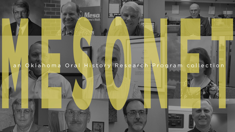 Thumbnail for entry Mesonet: an Oklahoma Oral History Research Program collection