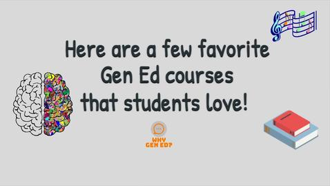 Thumbnail for entry Students' Favorite Gen Ed Courses