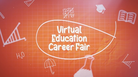 Thumbnail for entry Virtual Education Career Fair