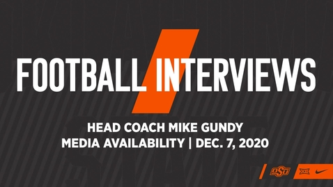Thumbnail for entry FOOTBALL: OSU Football Head Coach Mike Gundy Addresses the Media