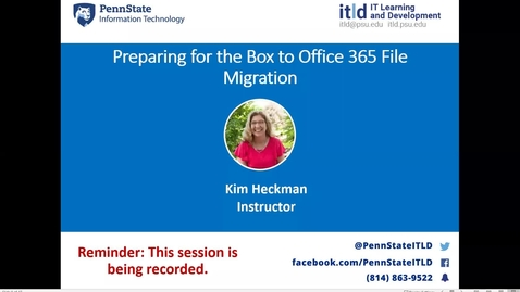 Thumbnail for entry Preparing for the Box to Office 365 File Migration